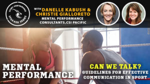 Sport Performance Speaker Series SPSS -190821 - Kabush & Gialloreto - Mental Performance