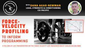 Force-Veclocity Profiling to Inform Programming - Dana Agar-Newman